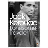 Jack Kerouac, 'Lonesome Traveler' - The Culturium