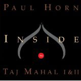 Paul Horn, 'Inside The Taj Mahal I and II' - The Culturium