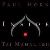 Paul Horn, Inside the Taj Mahal I & II