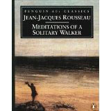 Jean-Jacques Rousseau, 'Meditations of a Solitary Walker' - The Culturium