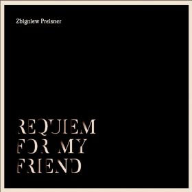 Zbigniew Preisner, Requiem for My Friend - The Culturium