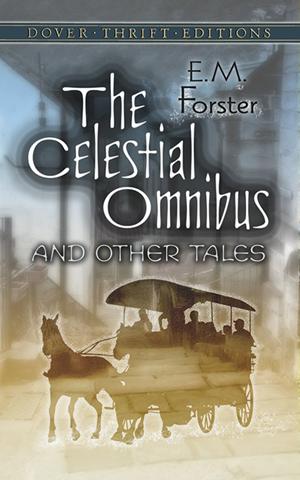 E. M. Forster, The Celestial Omnibus - The Culturium