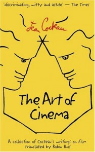 Jean Cocteau, The Art of Cinema - The Culturium