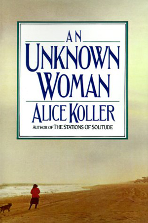 Alice Koller, An Unknown Woman - The Culturium