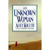 Alice Koller, An Unknown Woman