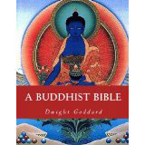 Dwight Goddard, A Buddhist Bible