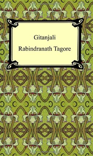 Rabindranath Tagore, Gitanjali - The Culturium