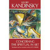 Wassily Kandinsky, Concerning the Spiritual in Art - The Culturium