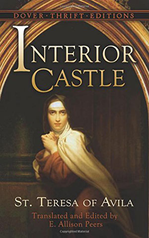 Teresa of Avila, The Interior Castle - The Culturium