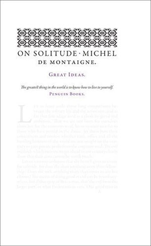 Michel de Montaigne, On Solitude - The Culturium