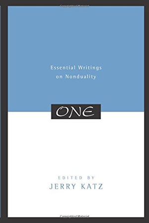 Jerry Katz, One: Essential Writings on Nonduality - The Culturium