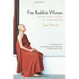 Susan Murcott, First Buddhist Women: Poems and Stories of Awakening