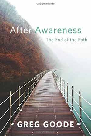 Greg Goode, After Awareness - The Culturium