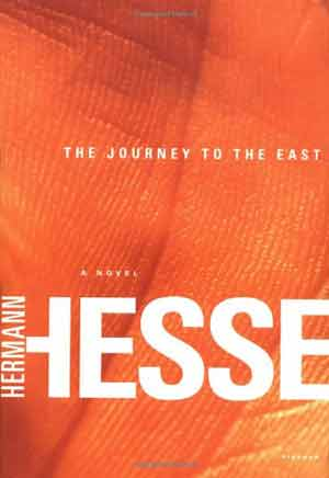 Hermann Hesse, The Journey to the East - The Culturium