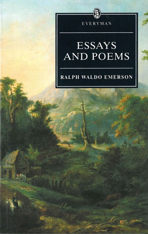 Ralph Waldo Emerson, Essays and Poems - The Culturium