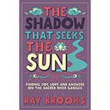 Ray Brooks, The Shadow That Seeks the Sun