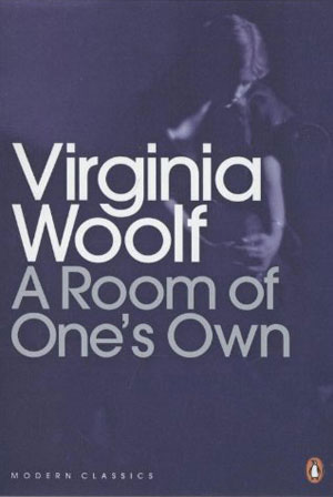 Virginia Woolf, A Room of One's Own - The Culturium