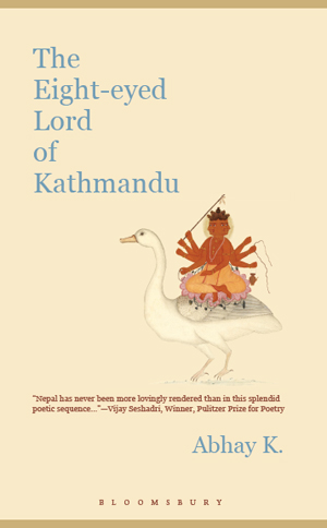 Abhay K, The Eight-eyed Lord of Kathmandu - The Culturium