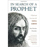 Paul-Gordon Chandler, In Search of a Prophet