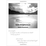 Gabriel Rosenstock & Ron Rosenstock, Haiku Enlightenment