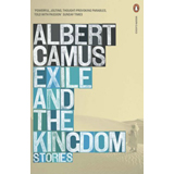 Albert Camus, Exile and the Kingdom