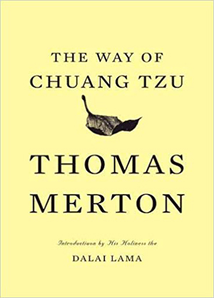 Thomas Merton, The Way of Chuang Tzu - The Culturium