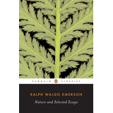 Ralph Waldo Emerson, Nature and Selected Essays - The Culturium
