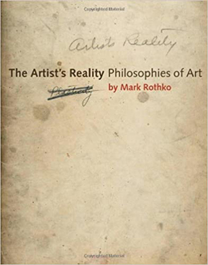 Mark Rothko, The Artist's Reality - The Culturium