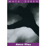Maya Deren, Dance Films - The Culturium