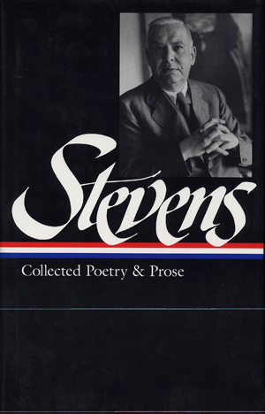 Wallace Stevens, Collected Poetry and Prose - The Culturium