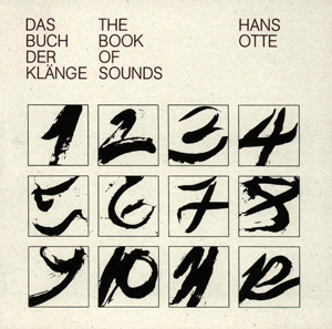 Hans Otte, The Book of Sounds - The Culturium